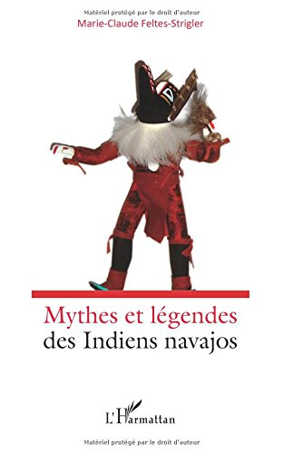Mythes et Legendes des Indiens Navajos