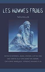 Les Hommes Froids: Collectif d'auteurs