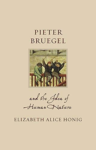 Pieter Bruegel and the Idea of Human Nature (Renaissance Lives) (English Edition)