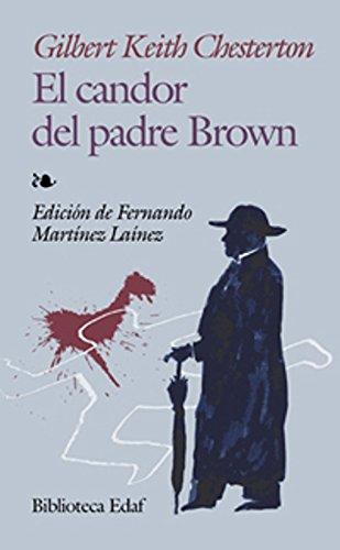Candor Del Padre Brown, El (Biblioteca Edaf) por Gilbert Keith Chesterton
