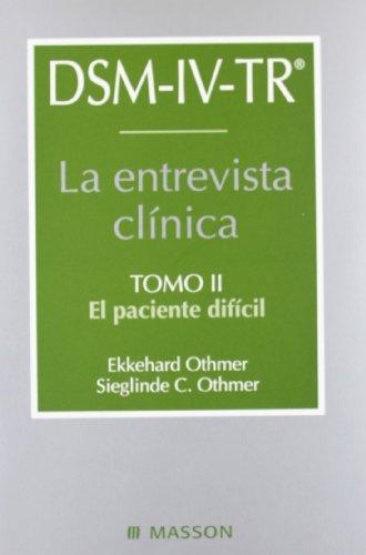 DSM-IV-TR. La entrevista clínica