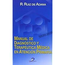 Manual de diagnóstico y terapéutica médica en atención primaria - 9788479785017
