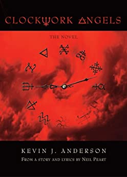 Clockwork Angels by [Anderson, Kevin J., Peart, Neil]