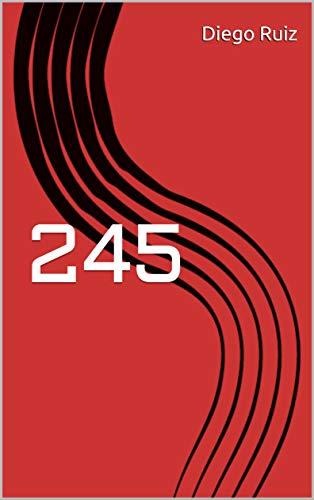 245 por Diego José Ruiz Arias