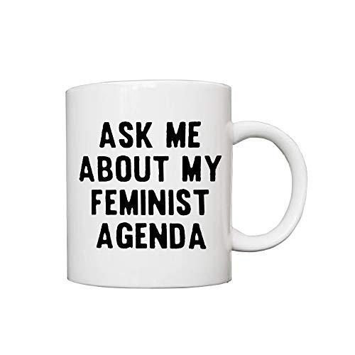FOSINZ Café Té Taza de cerámica Taza- Pregúntame Acerca de mi Agenda feminista-12 Oz Impreso en Ambos Lados para Sus Hombres Mujeres Oficina Papá Mamá Niños Cumpleaños Personalizados