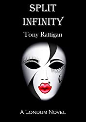 Split Infinity (The Londum Series Book 1)