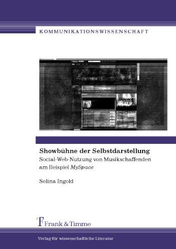 showbuhne-der-selbstdarstellung-social-web-nutzung-von-musikschaffenden-am-beispiel-myspace