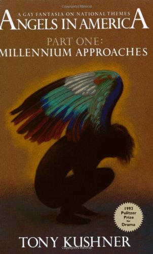 Millennium Approaches: 1 (Angels in America)