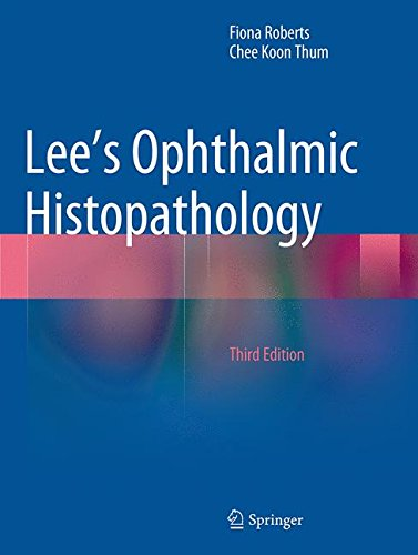 Lee's Ophthalmic Histopathology