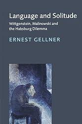 Language and Solitude: Wittgenstein, Malinowski and the Habsburg Dilemma
