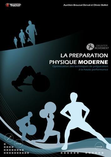 La prparation physique moderne : Optimisation des techniques de prparation  la haute performance