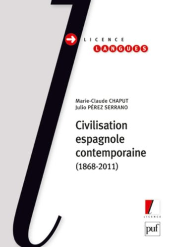 Civilisation espagnole contemporaine par Marie-Claude Chaput