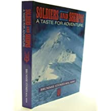 Soldiers and Sherpas: A Taste for Adventure