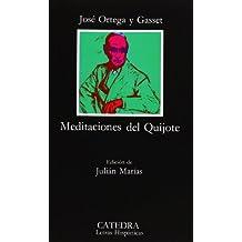 Meditaciones del Quijote (Letras Hispánicas)