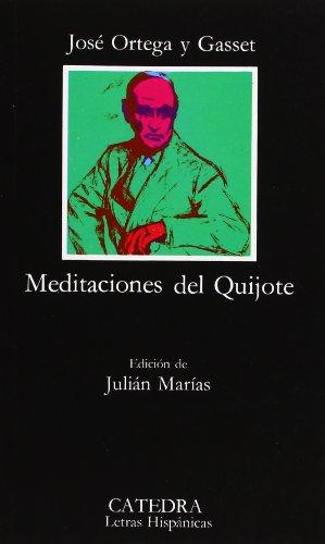 Meditaciones del Quijote (Letras Hispánicas) por José Ortega y Gasset