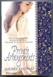 Private Arrangements [Gebundene Ausgabe] by Sherry Thomas