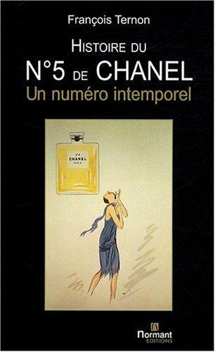 Histoire du N°5 de Chanel : un numéro intemporel par François Ternon