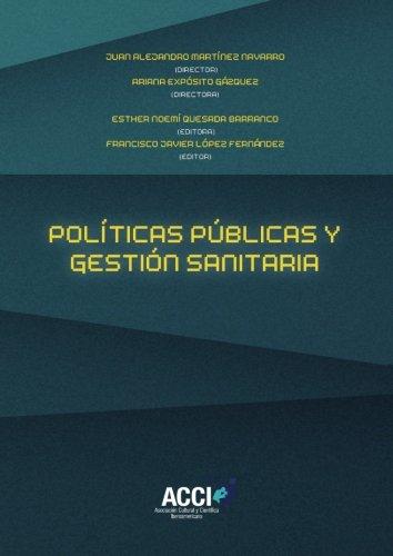 Políticas públicas y gestión sanitaria (Fuera de colección) por Esther Noemí Quesada Barranco