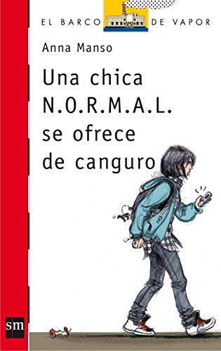 Una chica N.O.R.M.A.L. se ofrece de canguro (Barco de Vapor Roja)