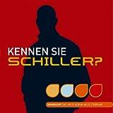 Kennen Sie Schiller? (23 Minuten Schiller, CD mit 12 Hörproben) - Schiller