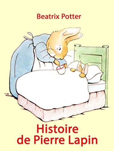 Couverture du livre Histoire de Pierre Lapin