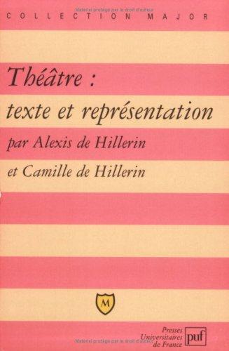 Théâtre : Texte et représentation