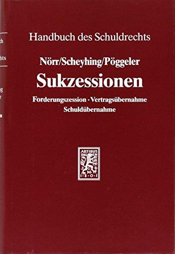 Sukzessionen (Handbuch des Schuldrechts, Band 2)