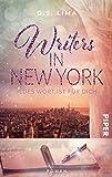 Writers in New York: Jedes Wort ist für Dich