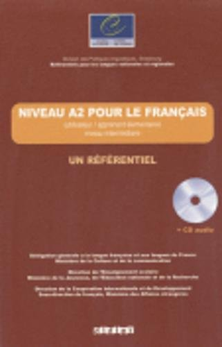 Niveau A2 pour le franais : (Utilisateur/apprenant lmentaire) niveau intermdiaire (1CD audio)