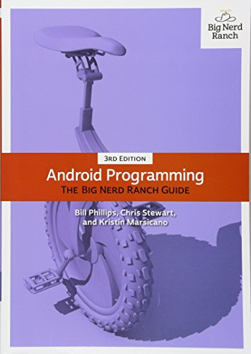 Android Programming: The Big Nerd Ranch Guide (Big Nerd Ranch Guides) por Bill Phillips