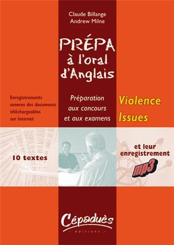Violence Issues : Prpa  l'oral d'anglais