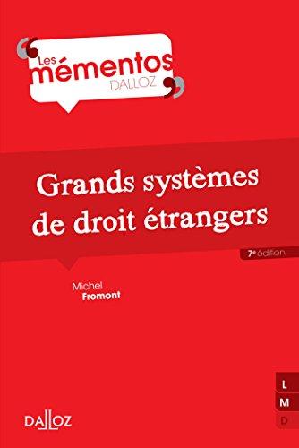 Grands systèmes de droit étrangers - 7e éd.