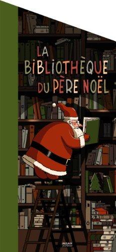 La bibliothque du Pre Nol