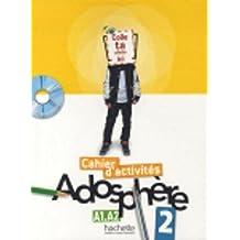 Adosphere. Cahier. Per la Scuola media. Con CD-ROM: 2 (Adosphère)