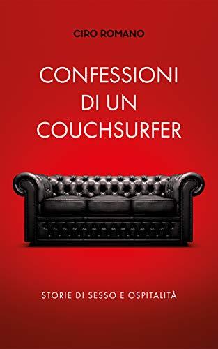 Confessioni di un couchsurfer: Storie di sesso