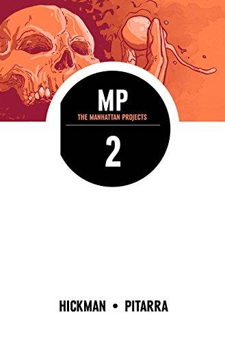 The Manhattan Projects Volume 2 por Jonathan Hickman