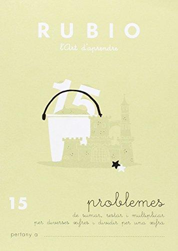 Rubio l'art d'aprendre. Problemes 15 por UNKNOWN