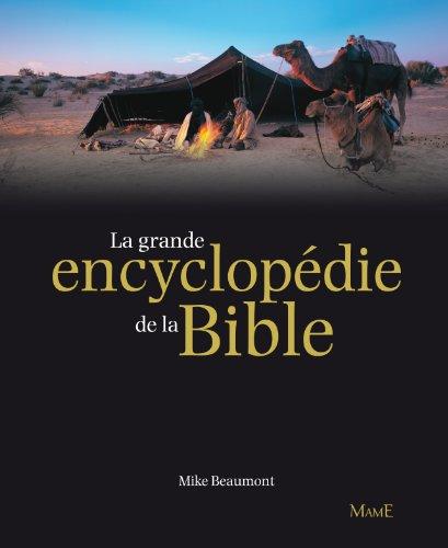La grande encyclopédie de la Bible par Mike Beaumont