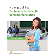 Prüfungstraining Kaufmann/Kauffrau für Bürokommunikation