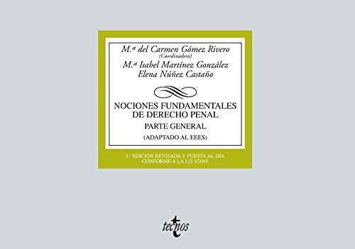 Nociones Fundamentales de Derecho Penal: Parte General. Adaptada a la LO 1/2015, de Reforma del Código Penal (Derecho - Biblioteca Universitaria De Editorial Tecnos)