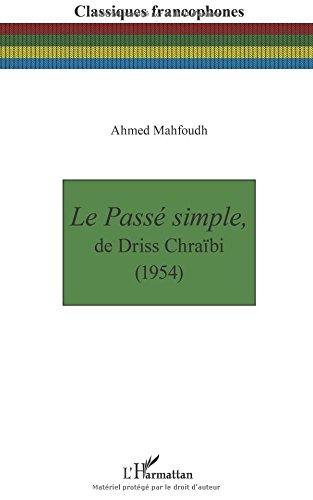 LE CHRAIBI DE TÉLÉCHARGER PDF SIMPLE PASSÉ DRISS
