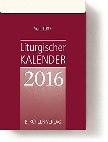 Liturgischer Kalender 2016: Tagesabreißkalender Block