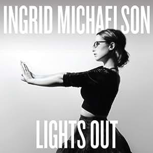 Lights Out (Inklusive 2 Bonustracks)
