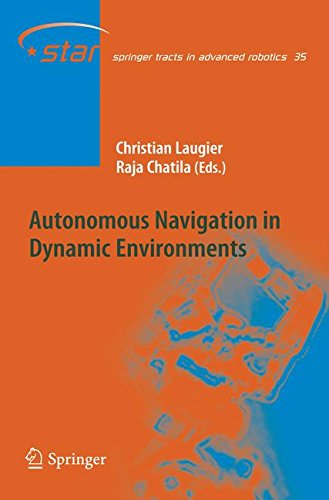 Autonomous Navigation in Dynamic Environments (Springer Tracts in Advanced Robotics)