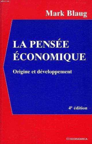 La Pensée économique : Origine et développement