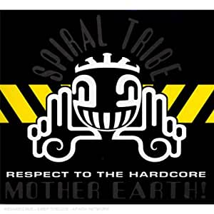 The Album : Respect To The Hardcore Mother Earth