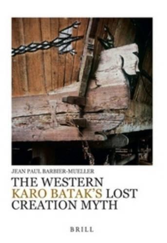 The Western Karo Batak S Lost Creation Myth por Jean Paul Barbier-Mueller