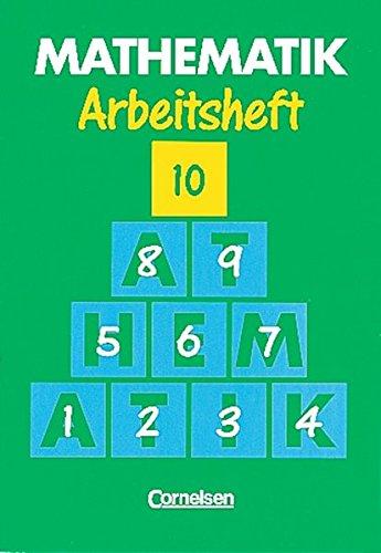 Mathematik 10. Arbeitsheft. Neue Ausgabe für Sonderschulen, 1. Auflage Nachdruck.
