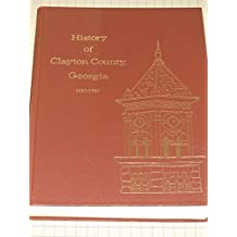 A History of Clayton County, Georgia 1821-1983