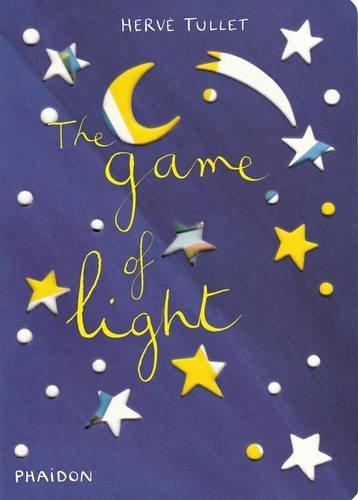 The game of light. Ediz. illustrata